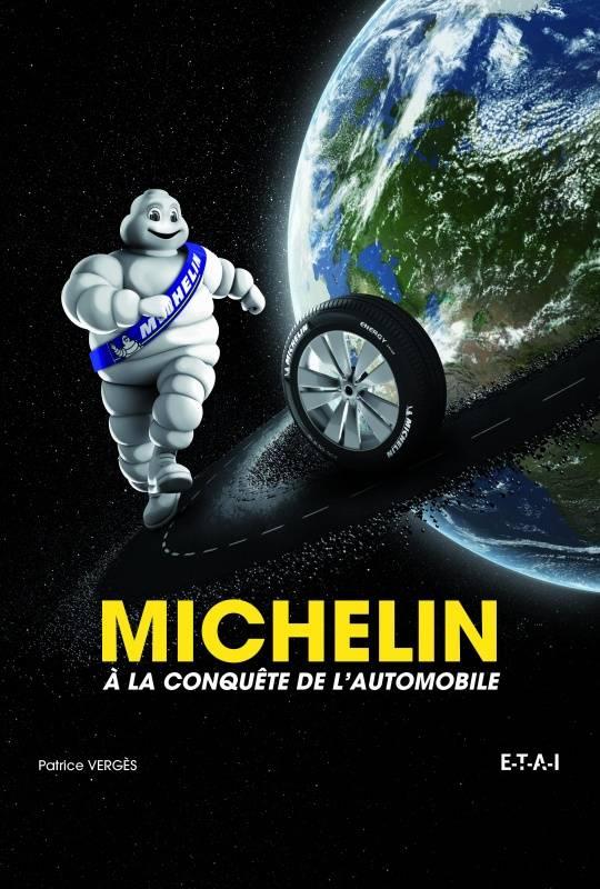 Livre Michelin à la conquete de l'automobile